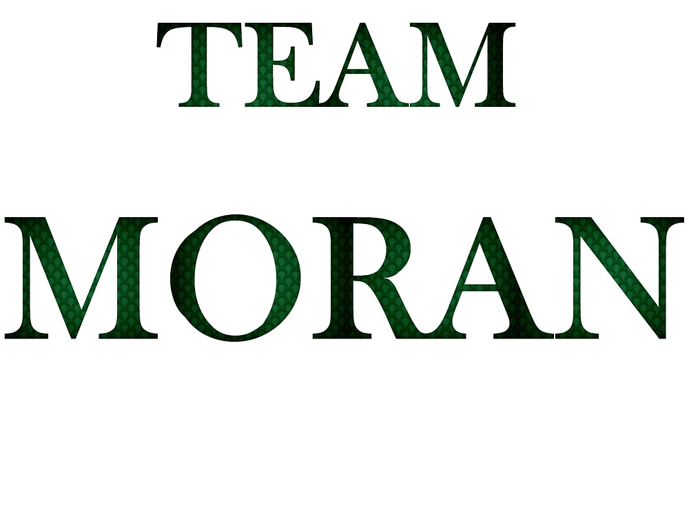 Team Moran by catkoebsch