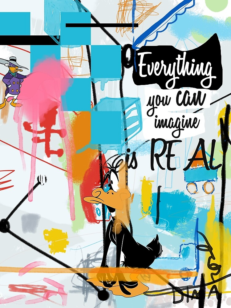 Everything you can imagine is real by Books & Flights