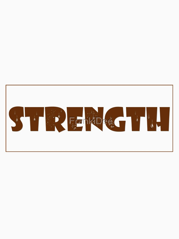 Strength by FrankiDee
