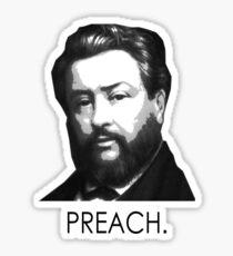 """Charles Spurgeon - """"Preach."""" Sticker"""