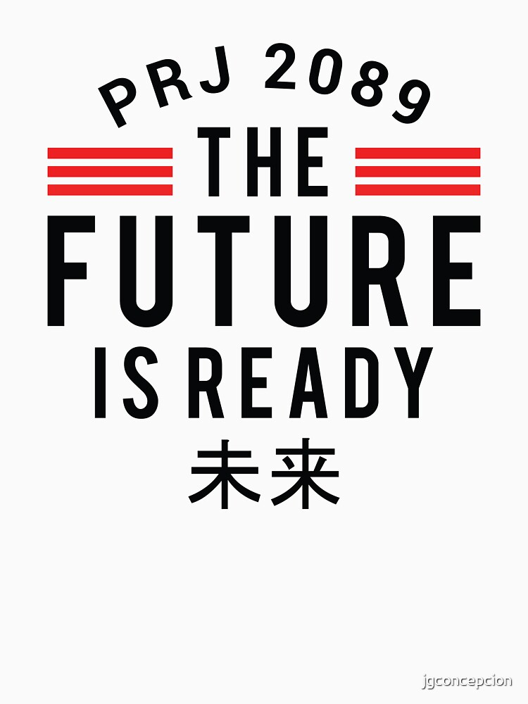 The future is ready by jgconcepcion