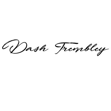 Dash Trembley Casual Signature by TONEIQ