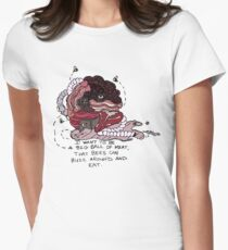 I Want to be a Big Ball of Meat  Womens Fitted T-Shirt