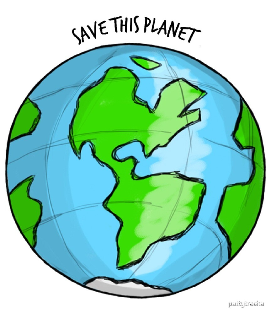Save This Planet by pattytrasha