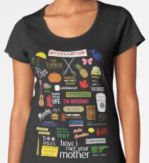 How I Met Your Mother Women's Premium T-Shirt