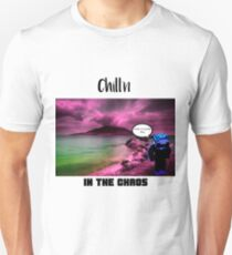 Chill'n in the Chaos Unisex T-Shirt