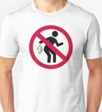 No farting Unisex T-Shirt