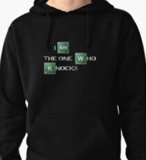 I am the one who knocks Pullover Hoodie