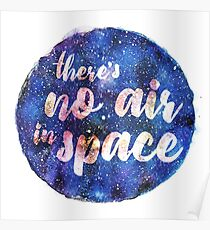 There's no air in space Poster