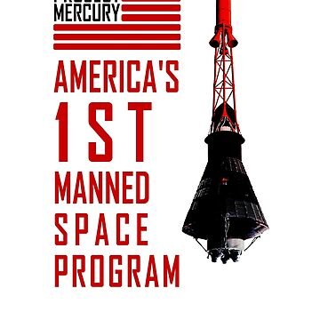Project Mercury: America's 1st Manned Space Program by Contactlight69