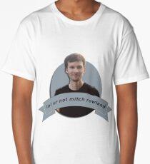 lol ur not mitch rowland Long T-Shirt