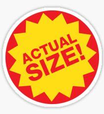Actual Size! Sticker