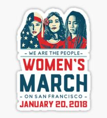 Women's March We are the people San Francisco 2018 Sticker