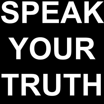 Speak your truth to fight for justice and to uncover your stories by Darren-L