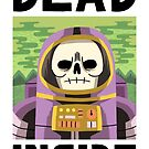 Dead Inside by jackteagle