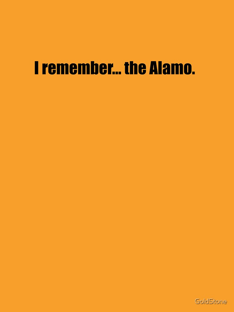 Pee-Wee Herman - I Remember... the Alamo - Black Font by GoldStone