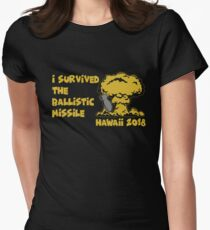 I Survived the Ballistic Missile Women's Fitted T-Shirt