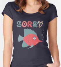 Lovely illustration of the apologizing small fish. Women's Fitted Scoop T-Shirt