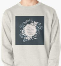 It has always been forever for me, Sassenach. Jamie Fraser Pullover