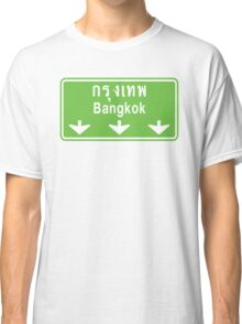 Bangkok Ahead ~ Watch Out! Thailand Traffic Sign Classic T-Shirt