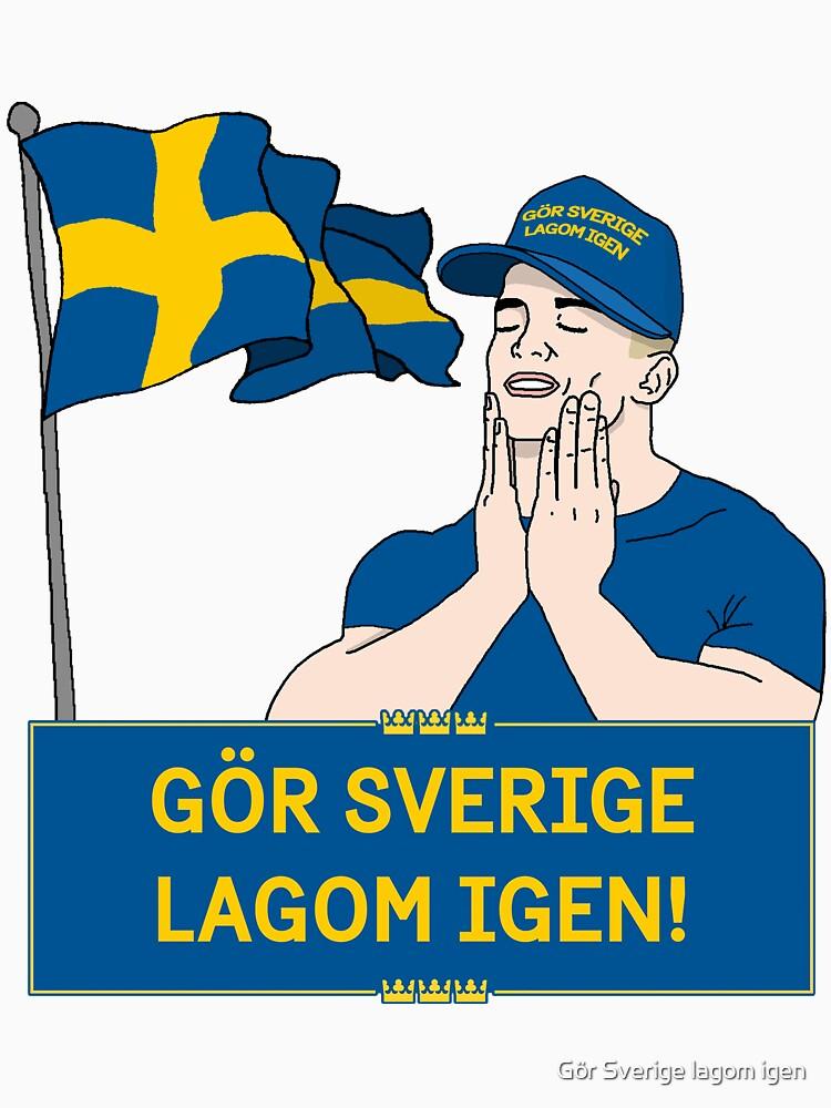 Gör Sverige lagom igen – Känns bra! / Feels good! by GorSverigeLagom