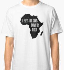 Ich segne die Regenfälle in Afrika Classic T-Shirt