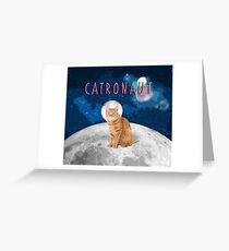 Catronaut  Greeting Card