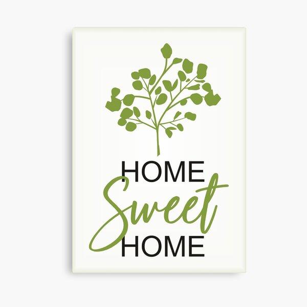 Home Sweet Home Green Lienzo