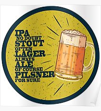 Beer always,  yellow and blue Poster