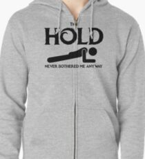 The Hold Zipped Hoodie