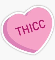 Thicc Candy Heart Sticker