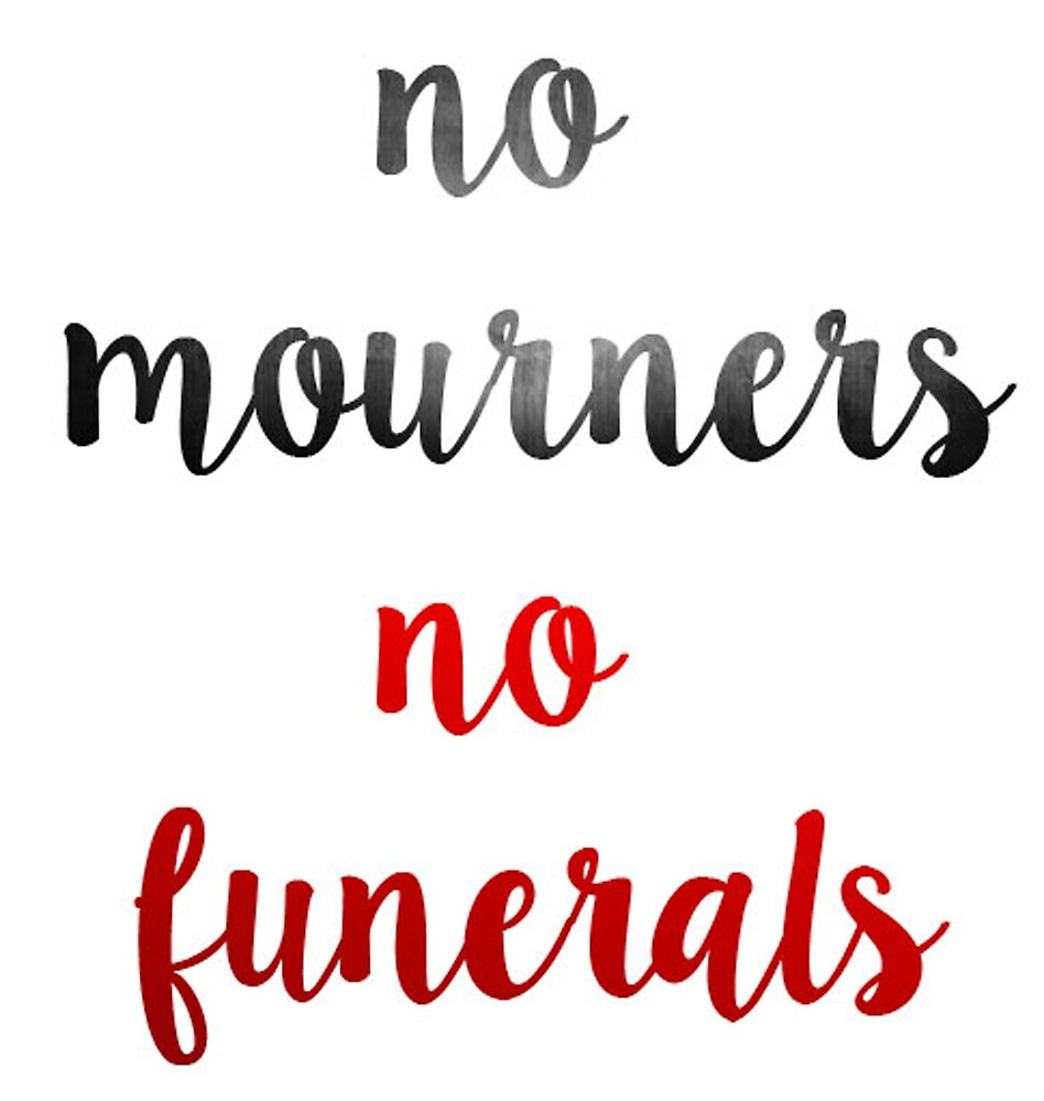 No Mourners No Funerals by actualgrantaire