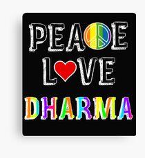 Peace Love Dharma Canvas Print