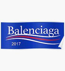 Bernie Balenciaga Campaign Logo 2017 Poster