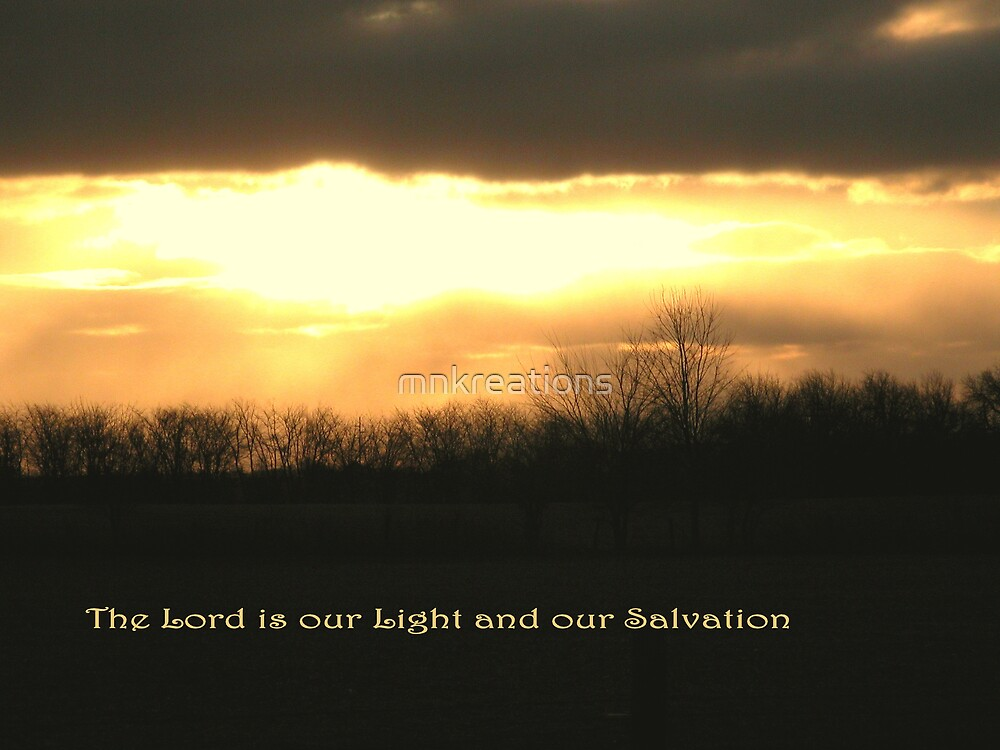 Our Light and Our Salvation by mnkreations