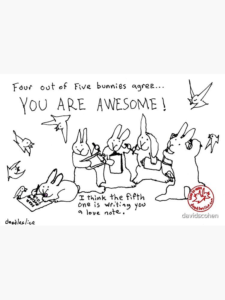 Four out of Five Bunnies Agree von davidscohen