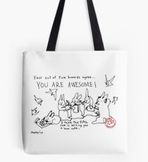 Four out of Five Bunnies Agree Tote Bag