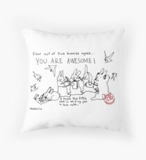 Four out of Five Bunnies Agree Throw Pillow