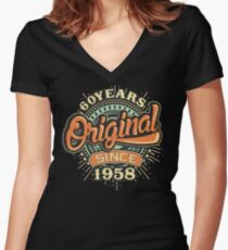 60 Years Original since 1958 - Birthday gift 60th for t-shirts cups and many more. Women's Fitted V-Neck T-Shirt