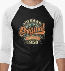 60 Years Original since 1958 - Birthday gift 60th for t-shirts cups and many more. Men's Baseball ¾ T-Shirt