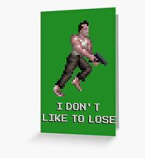 I Don't Like to Lose Greeting Card