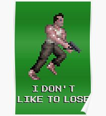 I Don't Like to Lose Poster