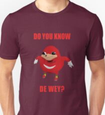 "Ugandan Knuckles ""Do You Know The Way?"" Shirt Unisex T-Shirt"
