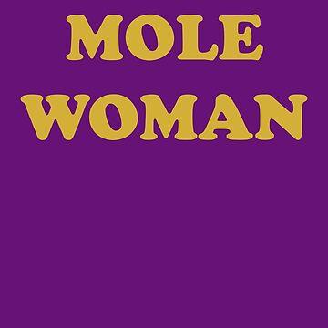 Mole Woman by kevinsweeney