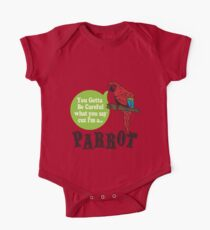 I'M A PARROT One Piece - Short Sleeve