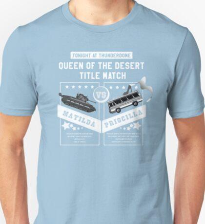 Matilda vs. Priscilla T-Shirt