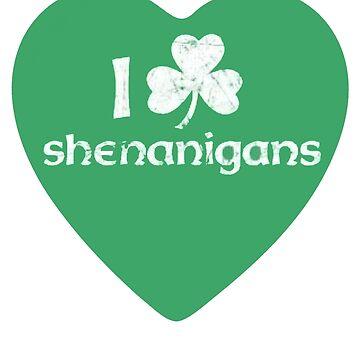 I love Shenanigans by red-rawlo