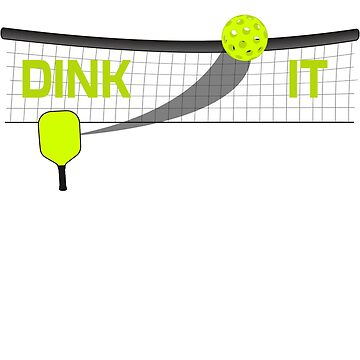 Dink It Pickleball Paddle Swoosh Ball T-Shirt  by BitterOranges