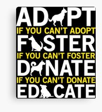 Dog Adoption Cute Dog Lover T-shirt Canvas Print