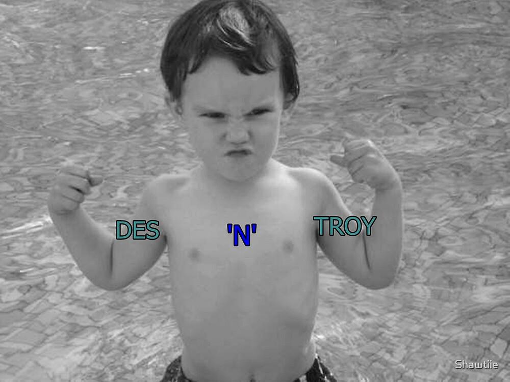 Meet Des 'n' Troy by Shawtiie